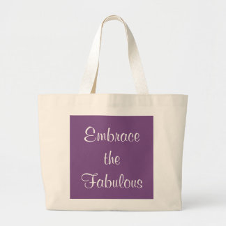 Embrace the Fabulous Tote Happiness