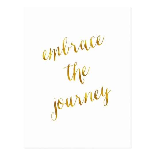 Embrace The Journey Quote Gold Faux Foil Courage