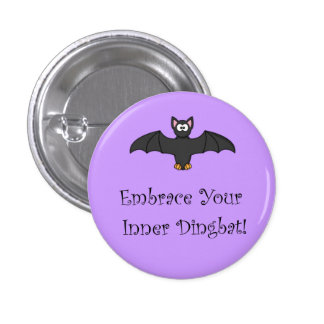 Embrace Your Inner Dingbat! Button