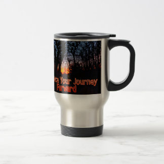 Embrace Your Journey Forward tree Tunnel Quote Stainless Steel Travel Mug
