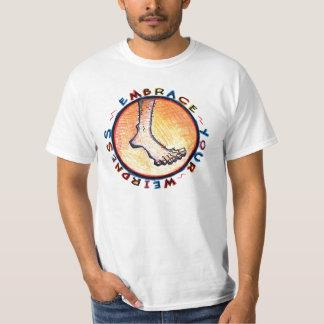 Embrace Your Weirdness Tee Shirt
