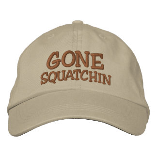 Embroidered GONE SQUATCHIN Hat - *BOBO* Edition Embroidered Hats