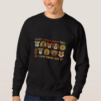 Embroidered I Love them All Dogs Sweatshirts