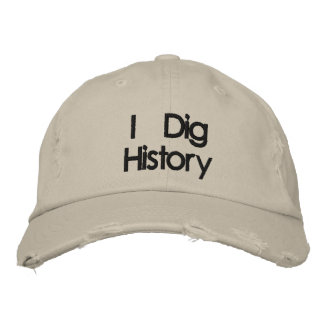 Embroidered Metal Detecting I Dig History Hat