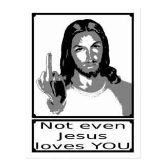 Emergency even Jesus loves you Post Card