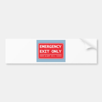Emergency Exit Only Door Alarm Will Sound Sign Bumper Sticker