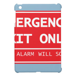 Emergency Exit Only Door Alarm Will Sound Sign iPad Mini Covers