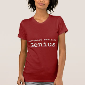Emergency Medicine Genius Gifts T-Shirt