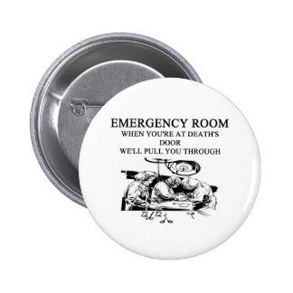 emergency room joke 6 cm round badge