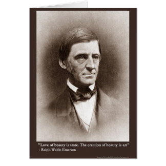 Emerson Beauty/Art Quote Gifts Tees & Collectibles Greeting Card