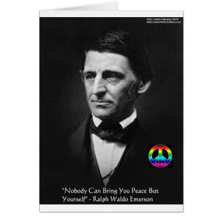 """Emerson """"Peace Is Within"""" Wisdom Quote Gifts & Tee Greeting Card"""