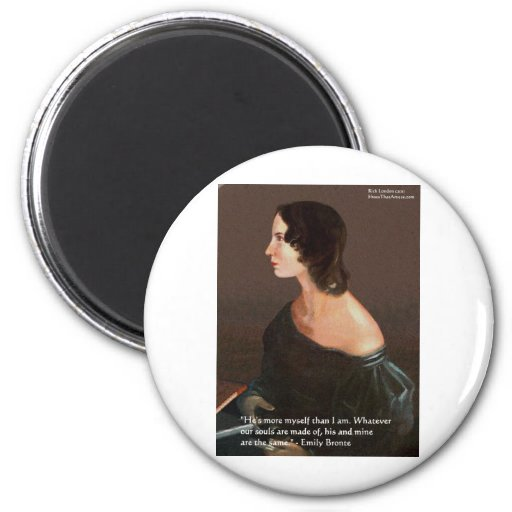 """Emily Bronte """"Souls Same"""" Love Quote Gifts & Cards Refrigerator Magnet"""