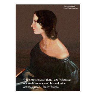 "Emily Bronte ""Souls Same"" Love Quote Gifts & Cards Postcard"