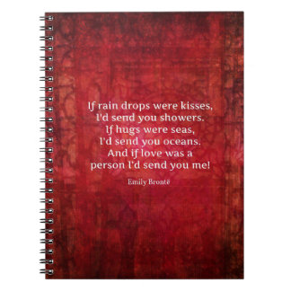 Emily Bronte whimsical romance quote Spiral Note Book