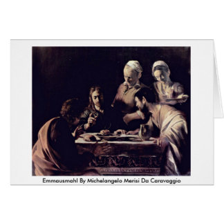 Emmausmahl By Michelangelo Merisi Da Caravaggio Greeting Card