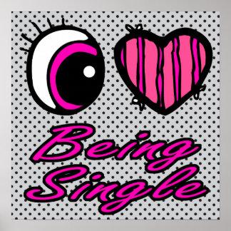 Emo Eye Heart I Love Being Single Print