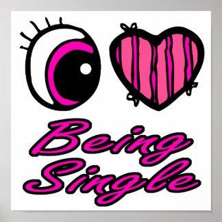Emo Eye Heart I Love Being Single Poster