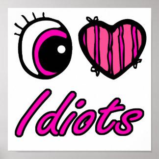 Emo Eye Heart I Love Idiots Posters