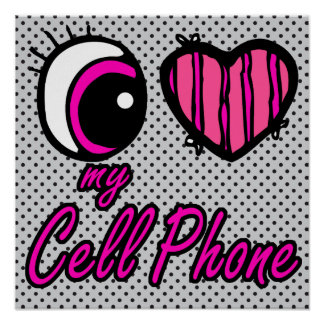 Emo Eye Heart I Love my Cell Phone Poster