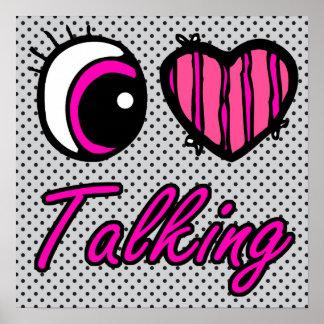 Emo Eye Heart I Love Talking Poster