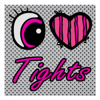 Emo Eye Heart I Love Tights Poster