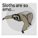 Emo Sloth Poster
