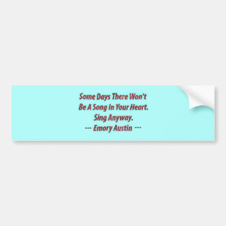 Emory Austin Inspirational, Motivational Quote. Bumper Stickers