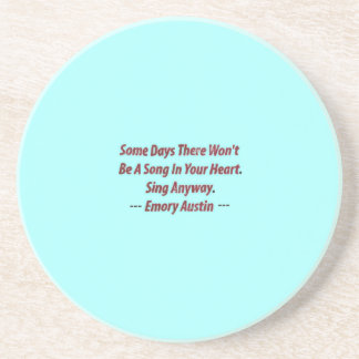 Emory Austin Inspirational, Motivational Quote. Drink Coasters