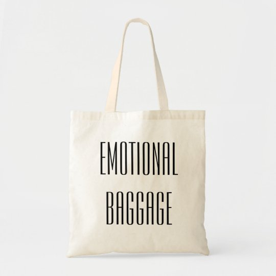 Emotional Baggage Funny Tote Bag