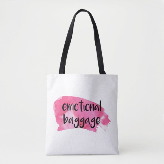 Emotional Baggage Tote - Funny / Comedy /