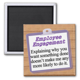 Employee Engagement Square Magnet