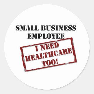 Employee that needs healthcare stickers