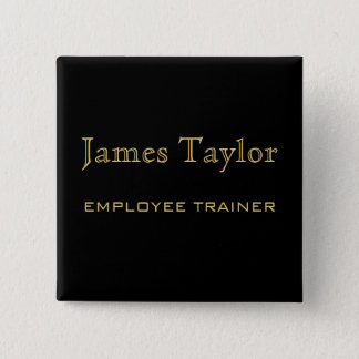 Employee Trainer Black Gold 15 Cm Square Badge