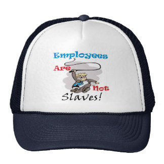 Employees Are Not Slaves Cap