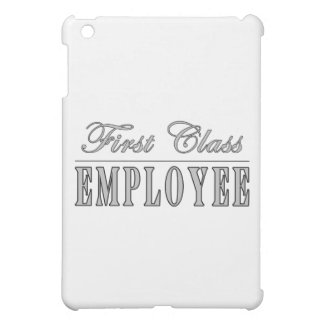 Employees First Class Employee iPad Mini Cases