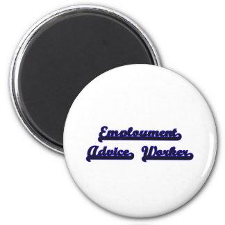 Employment Advice Worker Classic Job Design 6 Cm Round Magnet