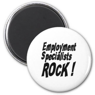 Employment Specialists Rock! Magnet
