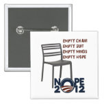 Empty Chair, Empty Obama Buttons