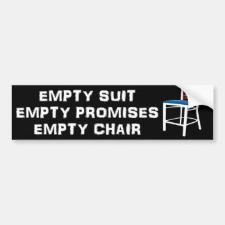 Empty Suit - Promises - Chair - Anti Obama Bumper Sticker