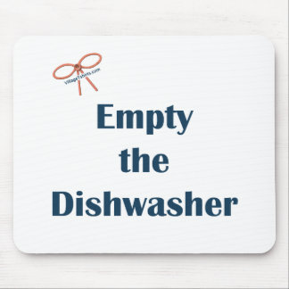 Empty The Dishwasher Reminders Mousepads