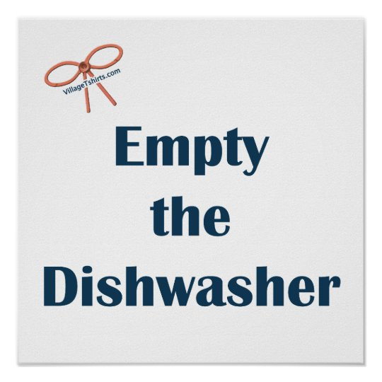 Empty The Dishwasher Reminders Poster