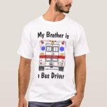 EMS Ambulance, Bus Driver Brother, shirt