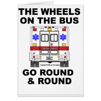 EMS Ambulance - Wheels on the Bus, Card