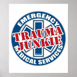 EMS Trauma Junkie Poster