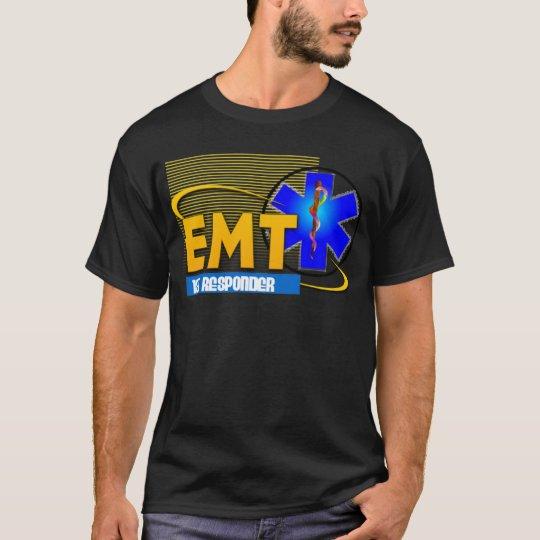 EMT 1ST RESPONDER EMERGENCY MEDICAL TECHNICIAN T-Shirt