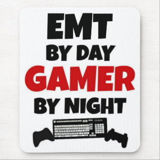EMT by Day Gamer by Night Mouse Mat