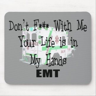 """EMT """"Don't F--- With Me"""" Funny T-shirts/Gifts Mouse Pad"""