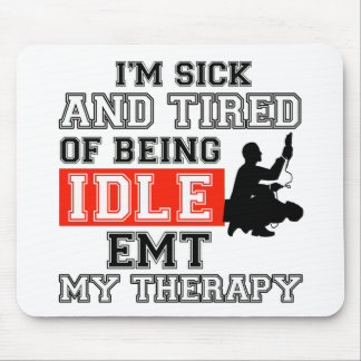 EMT my therapy Mousepad
