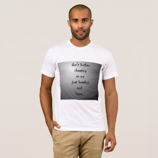 encourage cheaters T-Shirt