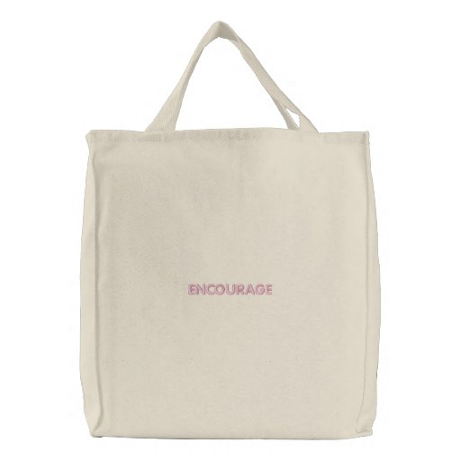 ENCOURAGE EMBROIDERED TOTE BAGS